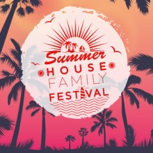 Summer House Family Festival 2018